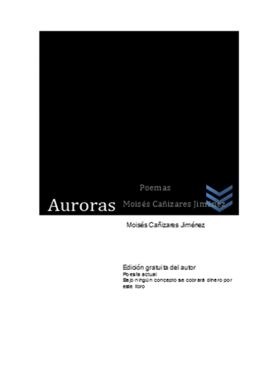 Auroras | Poemas | Moisés Cañizares Jiménez