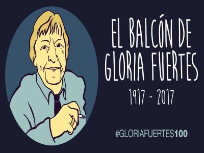 Centenario Gloria Fuertes   1917-1998   #gloriafuertes100   El balcón de Gloria Fuertes