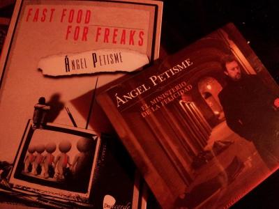 Fast food for freaks | El ministerio de la felicidad | Ángel Petisme