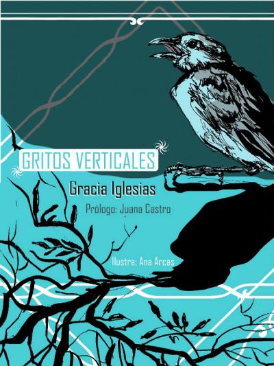 Gritos verticales | Cangrejo Pistolero Ediciones | Sevilla 2010