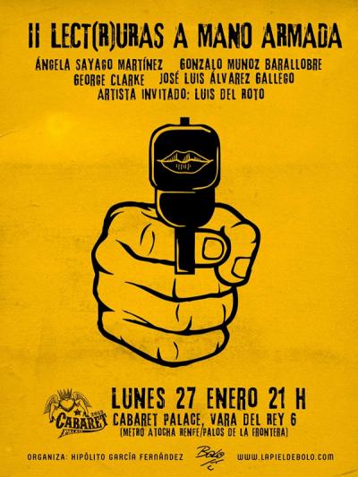 II Lect(R)uras a mano armada de Bolo García en Cabaret Palace