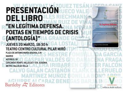 Presentación 'En legitima defensa' Poetas en tiempos de crisis (Antología) | 20 de marzo de 2014