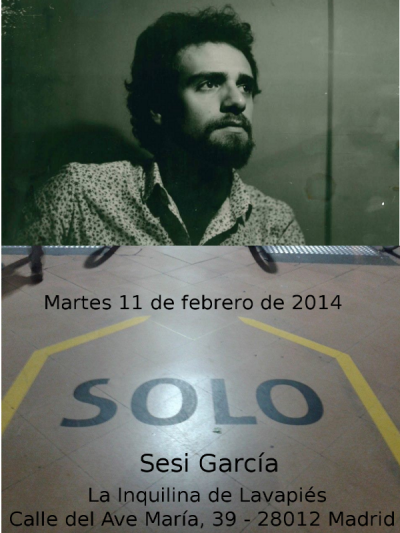 [SOLO] de Sesi García en La Inquilina de Lavapiés (11-02-14)