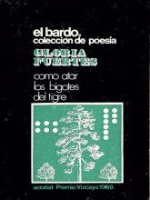'Como atar los bigotes al tigre' | Gloria Fuertes | El Bardo Coleccion de Poesía | Barcelona 1969 | Accésit Premio Vizcaya 1969 | Portada